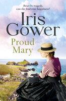 Proud Mary - Iris Gower
