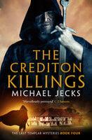 The Crediton Killings - Michael Jecks