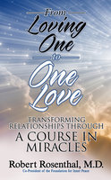 From Loving One to One Love - Robert Rosenthal