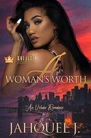 A Woman's Worth - Jahquel J.