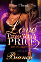 Love Comes with a Price 2 - Bianca