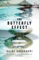 The Butterfly Effect - Rajat Chaudhuri