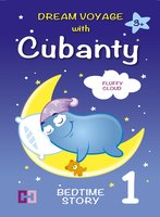 Fluffy Cloud: Bedtime Story To Help Children Fall Asleep - Cubanty Cuddly