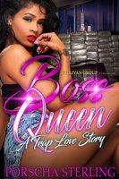 Boss Queen - Porscha Sterling