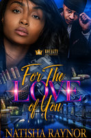 For The Love Of You - Natisha Raynor
