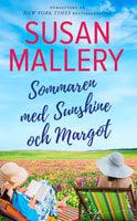 Sommaren med Sunshine och Margot - Susan Mallery