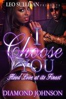 I Choose You - Diamond Johnson