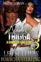 Keisha & Trigga 3 - Leo Sullivan, Porscha Sterling