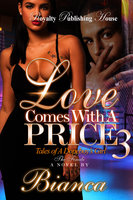 Love Comes with a Price 3 - Bianca