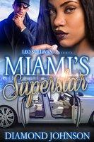 Miami's Superstar - Diamond Johnson