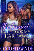 The Connect Who Took My Heart Away - Coco Shawnde