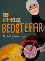 Den hemmelige bedstefar - Christine Nöstlinger