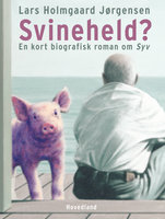 Svineheld? - Lars Holmgaard Jørgensen