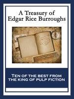 A Treasury of Edgar Rice Burroughs - Edgar Rice Burroughs