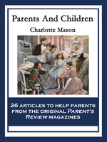 Parents And Children - Charlotte Mason