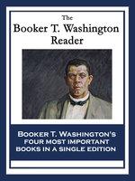 The Booker T. Washington Reader - Booker T. Washington