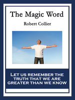 The Magic Word - Robert Collier