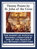 Twenty Poems by St. John of the Cross - Saint John of the Cross