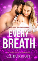 Every Breath - C.J. Burright