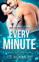 Every Minute - C.J. Burright