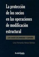 La protección de los socios en las operaciones de modificación estructural - Lina Fernanda Henao Beltrán
