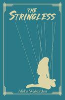 The Stringless - Alisha Walkerden