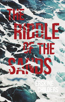 The Riddle of the Sands - Erskine Childers, Ryan Desmond