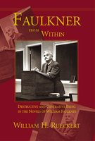 Faulkner from Within - William H. Rueckert