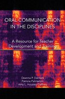 Oral Communication in the Disciplines - Deanna P. Dannells, Patricia R. Palmerton