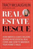Real Estate Rescue - Tracy McLaughlin, Kevin Lake