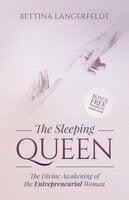 The Sleeping Queen - Bettina Langerfeldt