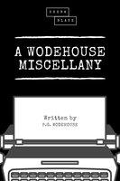 A Wodehouse Miscellany - P.G. Wodehouse