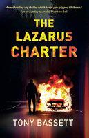 The Lazarus Charter - Tony Bassett