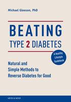 Beating Type 2 Diabetes - Michael Gleeson