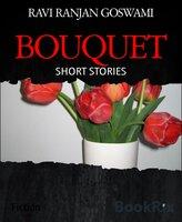 Bouquet - Ravi Ranjan Goswami