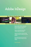 Adobe InDesign: The Ultimate Step-By-Step Guide - Gerardus Blokdyk