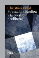 Foucault, Bourdieu y la cuestión neoliberal - Christian Laval