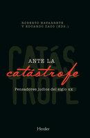 Ante la catástrofe - Eduardo Zazo, Roberto Navarrete