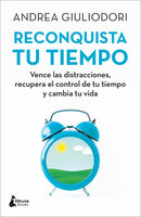 Reconquista tu tiempo - Andrea Giuliodori
