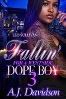 Fallin' For A Westside Dope Boy 3 - A.J. Davidson