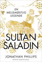 Sultan Saladin - Jonathan Phillips