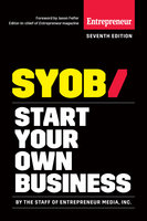 Start Your Own Business - Inc. The Staff of Entrepreneur Media