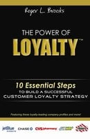 The Power of Loyalty - Roger Brooks