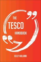 The Tesco Handbook - Everything You Need To Know About Tesco - Kelly Holland