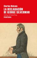 La declaración de George Silverman - Charles Dickens