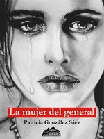 La mujer del general - Patricia González