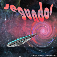 Segundos - Alejandro Plaza, Luis Criado Fernández