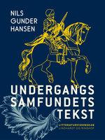 Undergangssamfundets tekst - Nils Gunder Hansen