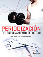Periodización del entrenamiento deportivo - Tudor O. Bompa, Carlo A. Buzzichelli