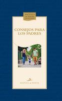 Consejos para los padres - Elena G. de White